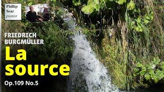 Download Friedrich Burgmüller : La Source (The spring) Op. 109 No. 5 Video