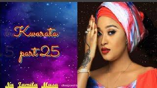 Download Kwarata part 25 Labarin Sultana uwar masu gida da Dikko dan Gwamna Video