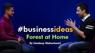 Download #businessideas - Forest at Home Video