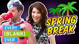 Download EVERY SPRING BREAK EVER Video