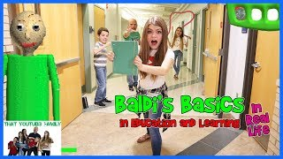 Download Back To School Baldi's Basics In Real Life / That YouTub3 Family Video