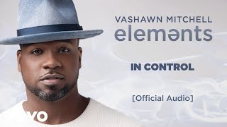 Download VaShawn Mitchell - In Control Video