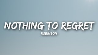 Download Robinson - Nothing to Regret (Lyrics / Lyrics Video) Video