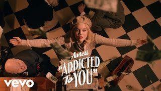 Download Avicii - Addicted To You Video