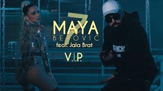 Download Maya Berović feat. Jala Brat - V.I.P. Video