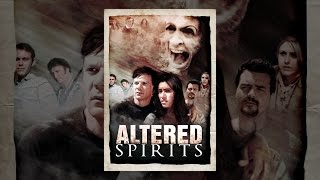 Download Altered Spirits Video