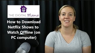 Download How to Download Netflix Shows to Watch Offline (on PC computer) Video