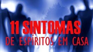 Download 💎11 SINTOMAS QUE EXISTEM ESPÍRITOS NA SUA CASA! Video