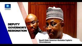 Download Bauchi Governor Explains Why Deputy Resigned Pt.3  News@10  25/05/18 Video