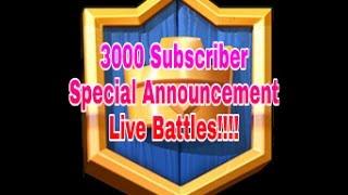 Download LIVE STREAM Clash Royale 3K subscriber Announcement + Battles Video
