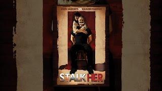 Download Stalk Her Video