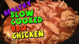 Download HEALTHY Slow Cooked BBQ Chicken Recipe Video