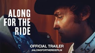 Download Along For The Ride (2017) | Official Trailer HD Video