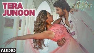 Download Tera Junoon Full Audio Song | Machine | Jubin Nautiyal |Mustafa & Kiara Advani |T-Series Video