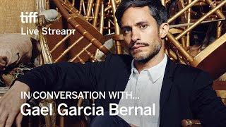 Download GAEL GARCIA BERNAL In Conversation With... | TIFF17 Video