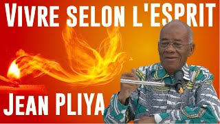Download Vivre selon l'ESPRIT. Jean PLIYA Video