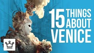 Download 15 Things You Didn't Know About Venice Video