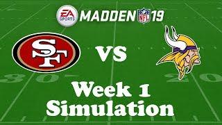 Download Madden NFL 19 Week 1 Simulation: 49ers @ Vikings Video