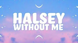 Download Halsey - Without Me (Lyrics) 🎵 Video