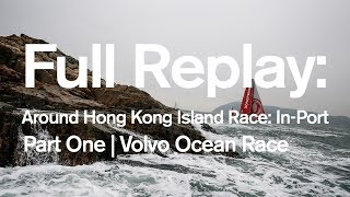 Download Around Hong Kong Island Race: In-Port Full replay - Part One | Volvo Ocean Race Video
