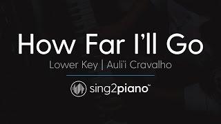 Download How Far I'll Go (From ″Moana″) [LOWER Piano Karaoke] Auli'i Cravalho Video