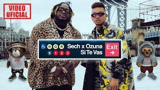 Download Sech, Ozuna - Si Te Vas (Video Oficial) Video