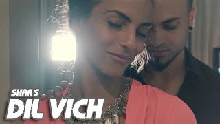 Download Shar S - Dil Vich | Ravi RBS | Latest Punjabi Song 2016 Video