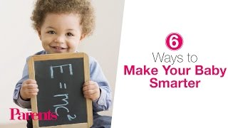 Download 6 Ways to Make Your Baby Smarter   Parents Video