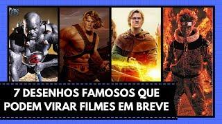 Download 7 DESENHOS FAMOSOS QUE PODEM VIRAR FILMES EM BREVE Video