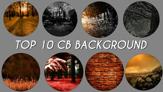 Download ALL CB BACKGROUND DOWNLOAD | CB EDITS BACKGROUND | TOP 10 CB EDITING BACKGROUND Video