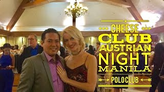 Download The Cheese Club of the Philippines: Austrian Night Manila Polo Club Video