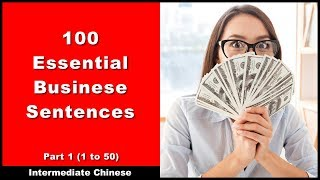 Download 100 Essential Business Sentences / #1 - | Chinese Conversation | Chinese Business Vocabulary Video