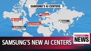 Download Samsung aims to run 5 international AI centers Video