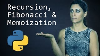 Download Recursion, the Fibonacci Sequence and Memoization || Python Tutorial || Learn Python Programming Video