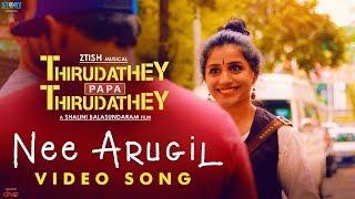 Download Nee Arugil (Video Song) | Thirudathey Papa Thirudathey (TPT) | Shalini, Saresh D7 | Ztish Video