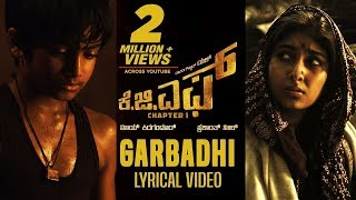 Download Garbadhi Full Song with Lyrics | KGF Kannada Movie | Yash | Prashanth Neel | Video