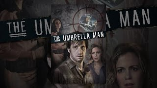 Download The Umbrella Man Video