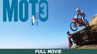 Download Full Movie: Moto 3: The Movie - Ken Roczen, Justin Barcia, Adam Cianciarulo [HD] Video