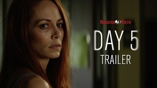 Download Day 5 Official Trailer (2016) HD | Rooster Teeth Video