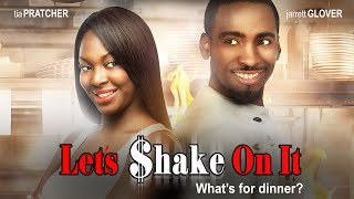 Download Great Food & Romance! ″Lets Shake On It″ - New Movie - Watch Now Video