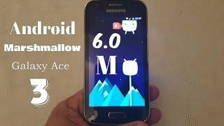 Download Samsung Galaxy Ace 3 Android 6.0 Marshmallow CM13 Video