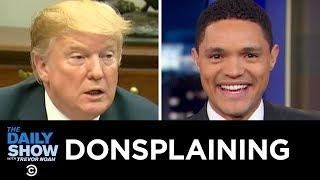 Download Donsplaining | The Daily Show Video