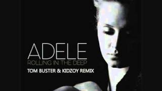 Download Adele - Rolling in the deep (Tom Buster & Kidzoy remix) Video