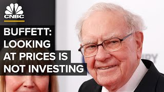 Download Warren Buffett: Just Looking At The Price Is Not Investing | CNBC Video