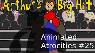 Download Animated Atrocities #25: ″Arthur's Big Hit″ [Arthur] Video