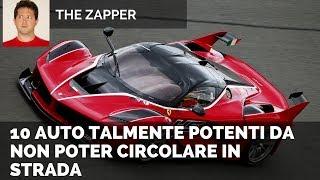 Download 10 AUTO talmente potenti da non poter circolare in strada | The Zapper Video
