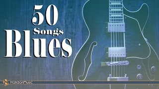 Download Blues - 50 Songs Video