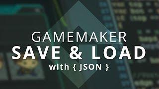 Download GameMaker - Better Saving & Loading (JSON) Video