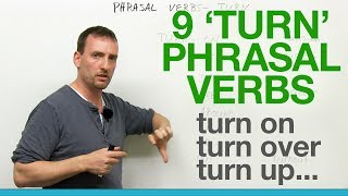 Download 9 TURN Phrasal Verbs: turn on, turn off, turn over, turn around, turn out... Video