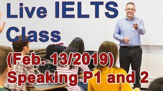Download IELTS Live Class - Speaking Part 1 and 2 - Practice for Band 9 Video